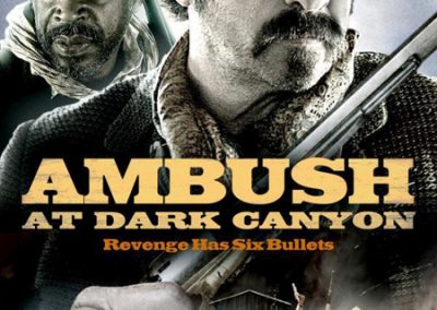AMBUSH AT DARK CANYON - DUSTIN RIKERT