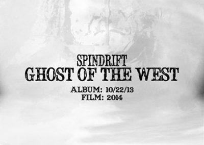 SPINDRIFT GHOST OF THE WEST