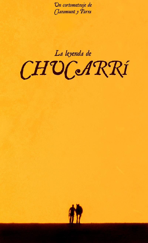 LA LEYENDA DE CHUCARRÍ